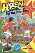 Bekijk details van Eerste interland