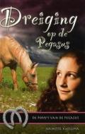 Bekijk details van Dreiging op De Pegasus