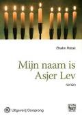Bekijk details van Mijn naam is Asjer Lev