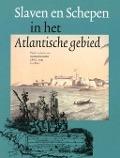 Bekijk details van Slaven en schepen in het Atlantisch gebied