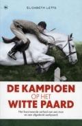 Bekijk details van De kampioen op het witte paard