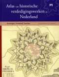 Bekijk details van Atlas van historische vestingwerken in Nederland