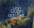 Bekijk details van Van Gogh aan het werk