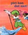 Bekijk details van Piet kan dat niet!