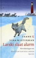 Bekijk details van Larski slaat alarm