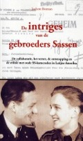 Bekijk details van De intriges van de gebroeders Sassen