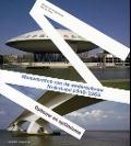 Bekijk details van Monumenten van de wederopbouw, Nederland 1940-1965