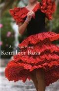 Bekijk details van Kom hier Rosa