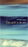 Bekijk details van Elke golf is de zee