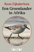 Bekijk details van Een Groenlander in Afrika