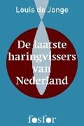 Bekijk details van De laatste haringvissers van Nederland