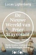 Bekijk details van De nieuwe wereld van Peter Stuyvesant