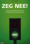 Bekijk details van Zeg nee!