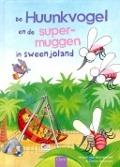 Bekijk details van De Huunkvogel en de supermuggen in Sweenjoland