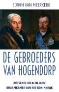 Bekijk details van De gebroeders Van Hogendorp