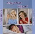 Bekijk details van Mag Annet blijven?