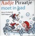 Bekijk details van Aadje Piraatje moet in bad