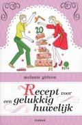 Bekijk details van Recept voor een gelukkig huwelijk