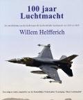 Bekijk details van 100 jaar Luchtmacht