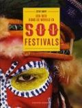 Bekijk details van Een reis rond de wereld in 500 festivals