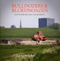 Bekijk details van Bulldozers & bloednoazen