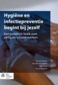 Bekijk details van Hygiëne en infectiepreventie begint bij jezelf