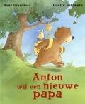 Bekijk details van Anton wil een nieuwe papa