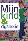 Bekijk details van Mijn kind & dyslexie