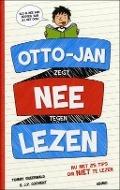Bekijk details van Otto-Jan zegt nee tegen lezen