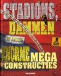 Bekijk details van Stadions, dammen en andere enorme megaconstructies