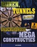Bekijk details van Mijnen, tunnels en andere ondergrondse megaconstructies