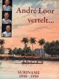 Bekijk details van André Loor vertelt...