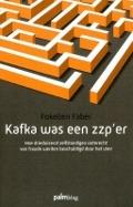 Bekijk details van Kafka was een zzp'er