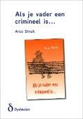 Als je vader een crimineel is...