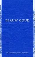 Bekijk details van Blauw goud