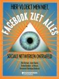 Bekijk details van Hier vloekt men niet, Facebook ziet alles