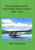 Bekijk details van Burgerluchtvaart in Nederlands Nieuw-Guinea, 1926-1962