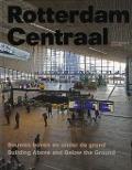 Bekijk details van Rotterdam Centraal