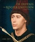 Bekijk details van De erfenis van Rogier van der Weyden