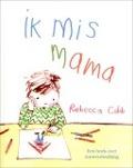Bekijk details van Ik mis mama