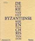 Bekijk details van De glorie van het Byzantijnse rijk en vroege christendom