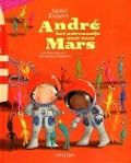 Bekijk details van André het astronautje gaat naar Mars