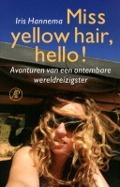 Bekijk details van Miss yellow hair, hello!