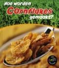 Bekijk details van Hoe worden cornflakes gemaakt?