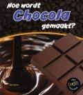 Bekijk details van Hoe wordt chocola gemaakt?