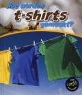 Bekijk details van Hoe worden t-shirts gemaakt?