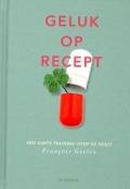 Bekijk details van Geluk op recept