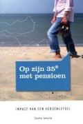 Bekijk details van Op zijn 35e met pensioen