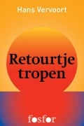 Bekijk details van Retourtje tropen