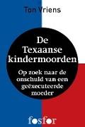 Bekijk details van De Texaanse kindermoorden